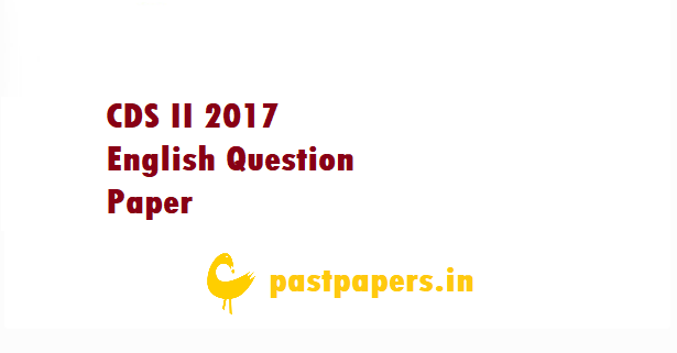 CDS II 2017 English Question Paper