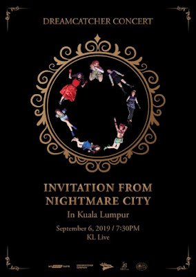 [Upcoming Event] DREAMCATCHER CONCERT: Invitation from Nightmare City in Kuala Lumpur