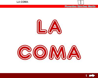 http://www.ceiploreto.es/sugerencias/cplosangeles.juntaextremadura.net/web/curso_3/lengua/coma_3/coma_3.html