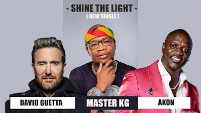 Master KG & David Guetta - Shine Your Light Feat. Akon
