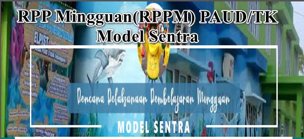 RPP Mingguan (RPPM) Inspiratif TKA Model Sentra