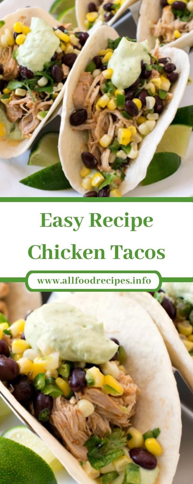 Easy Recipe Chicken Tacos