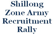 Shillong Zone, Army Rally