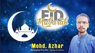 Eid Mubarak  Moh.d Azhar Managaing Director - Agafya Furnitures  #NayaSabera