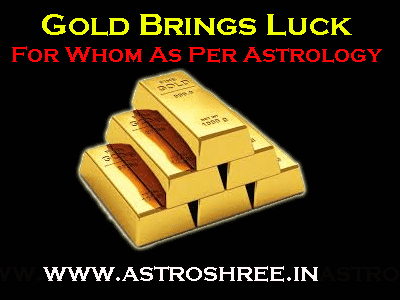 How Gold Bring Luck In Life As Per Astrology