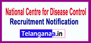 National Center for Disease Control NCDC Recruitment Notification 2017 Last Date 06-06-2017