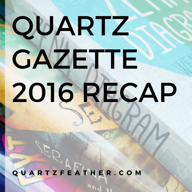 Quartz Gazette 2016 Recap