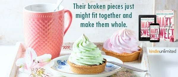 Their broken pieces just might fit together and make them whole. Make It Sweet by Kristen Callihan.