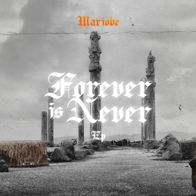 [Music Ep] Mariobe - Forever Is Never.mp3