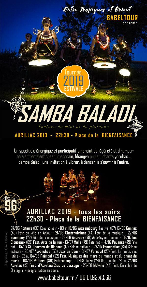 le groupe samba baladi (Angers) et son spectacle mélangeant musique du Monde, chants et arts de la rue sera présent au festival ECLAT (ats de la rue) à Aurillac ce mois d'aout 2019. Batucada percussions fusion musique brésilienne et orientale.
