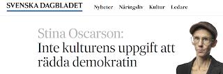 https://www.svd.se/inte-kulturens-uppgift-att-radda-demokratin/av/stina-oscarson