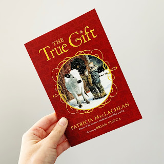 Image of The True Gift by Patricia MacLachlan