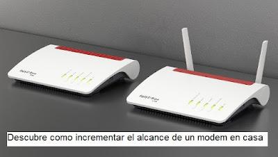 Descubre como incrementar el alcance de un modem en casa