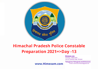 Himachal Pradesh Police Constable Preparation 2021=>Day -13