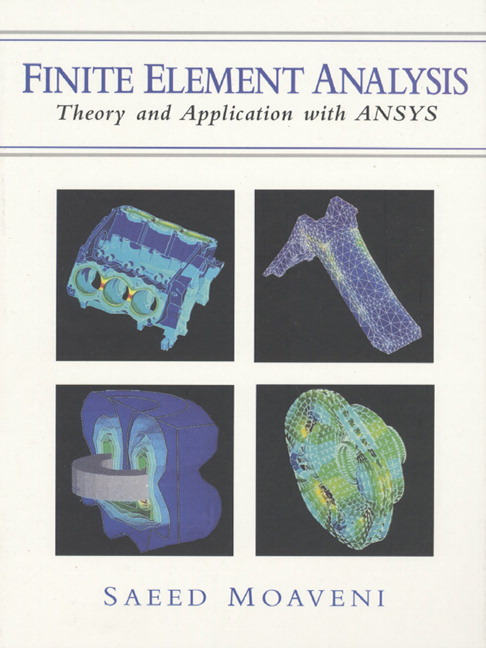 Finite element analysis theory And Application with ansys solution