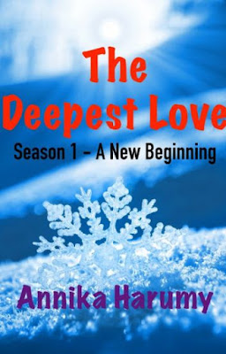 The Deepest Love (Season 1 - A New Beginning) by Annika Harumy Pdf