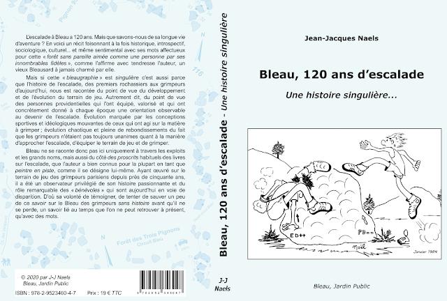 Première et 4e de couverture de Bleau, 120 ans d'escalade... Illustration de la première de couverture : Dessin de Noél Rotillon (1984).