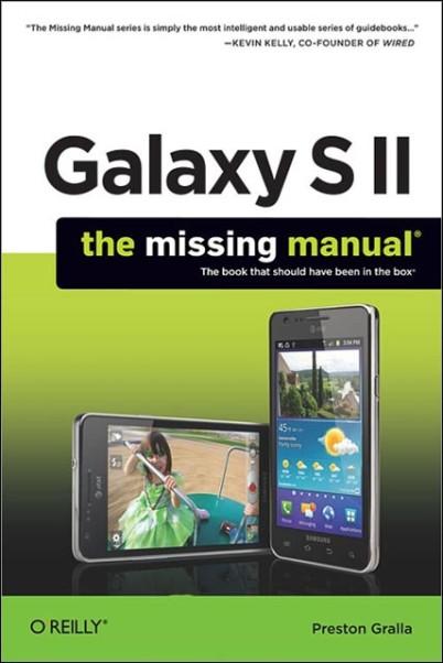 543fd60204 Galaxy S II   The Missing Manual