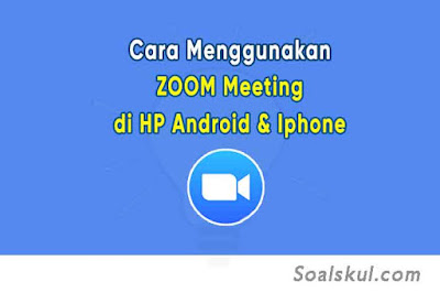 cara menggunakan aplikasi zoom di hp