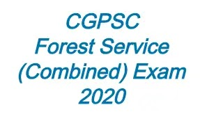 CGPSC Forest Service (Combined) Exam 2020