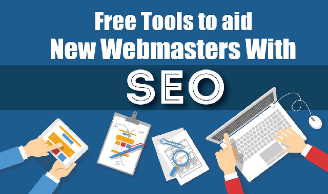 Free Tools to aid New Webmasters With SEO #infographic