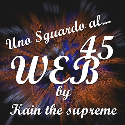 Uno sguardo al #web N° 45