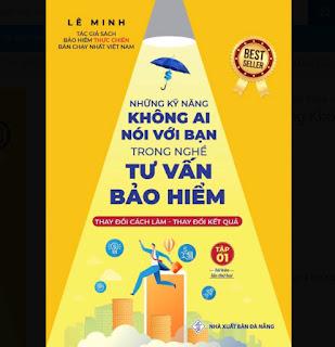 Tập 1 - Những Kỹ Năng Không Ai Nói Với Bạn Trong Nghề Tư Vấn Bảo Hiểm ebook PDF-EPUB-AWZ3-PRC-MOBI