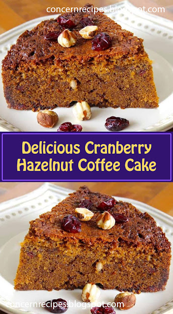 Delicious Cranberry Hazelnut Coffee Cake