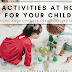 4 TYPES OF FAMILY ACTIVITIES TO STOKE YOUR CHILDREN CREATIVITY AND IMAGINATION AT HOME