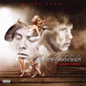 Gerry Capó Ft Kendo Kaponi – Caricias Prohibidas