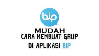 Cara Membuat Grup di Aplikasi BIP, ternyata mudah loh