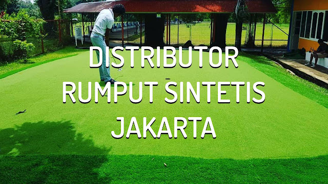 Harga Distributor Rumput Sintetis Jakarta
