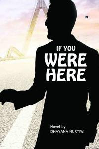 If You Were Here by Dhayana Nurtiwi Pdf