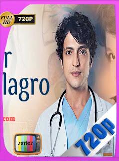 Doctor Milagro [2019-2020][71/71][720p] Latino [GoogleDrive] PGD