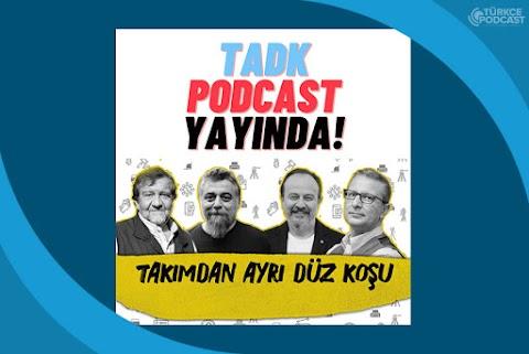 Takımdan Ayrı Düz Koşu Podcast