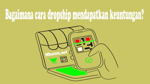 Dropship sangat banyak sekali keuntungannya, anda tidak perlu keluar modal untuk membeli stok barang