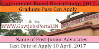 Cantonment Board Recruitment 2017– Junior Advocates