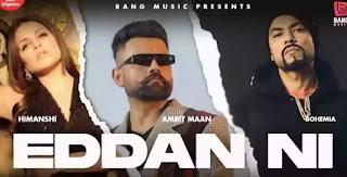 Eddan Ni Lyrics - Amrit Maan x Bohemia