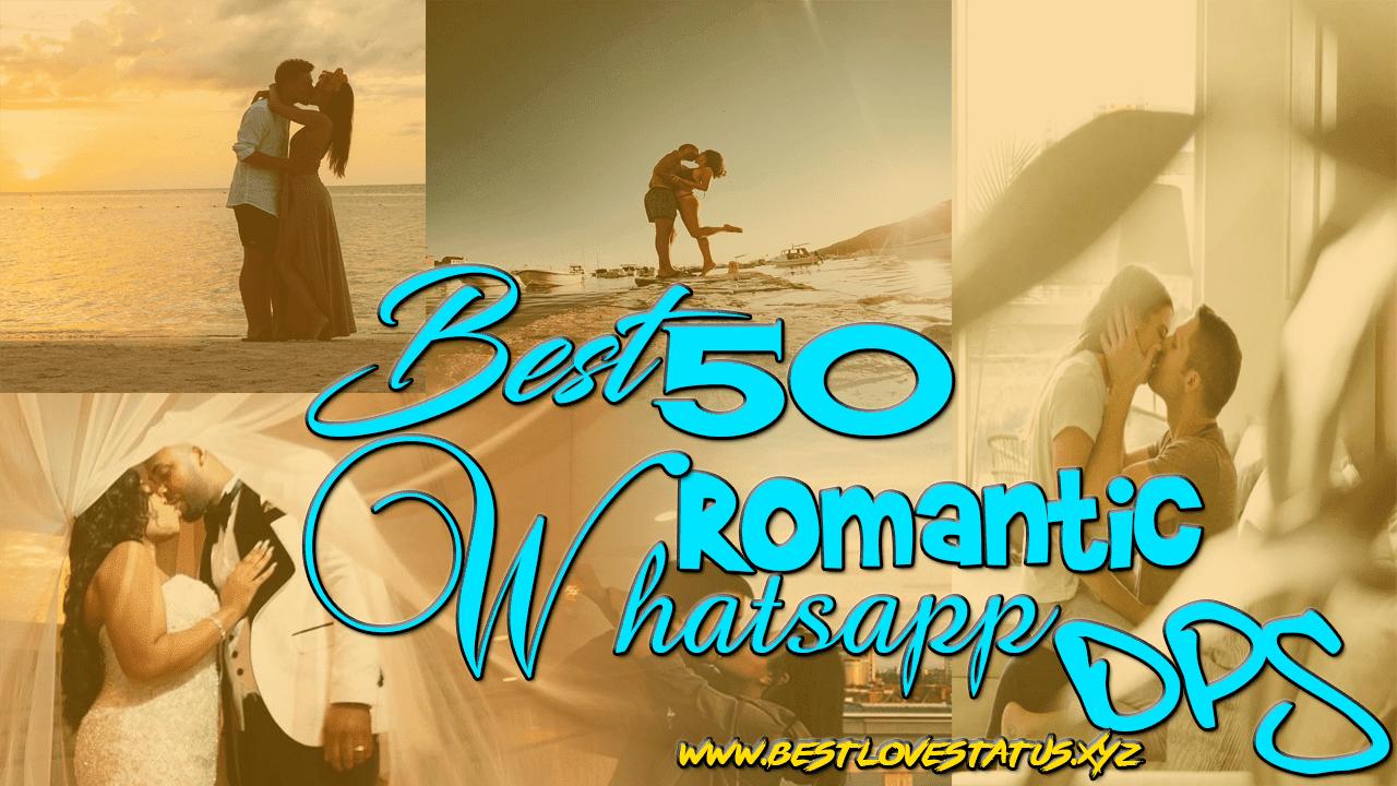 romantic dps for whatsapp, best romantic dps for whatsapp