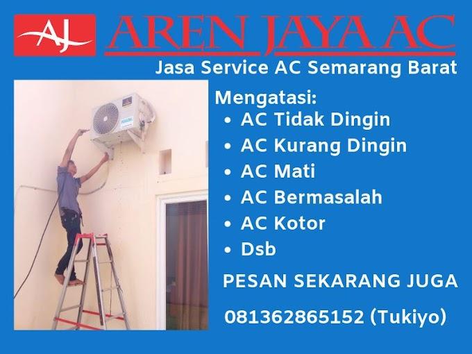 Harga Service AC Semarang Barat Terpecaya