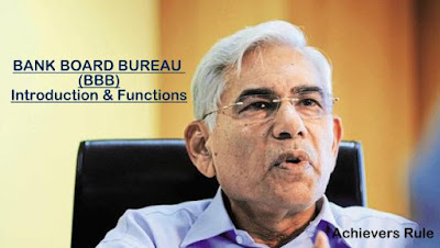 Bank Board Bureau : Introduction and Function