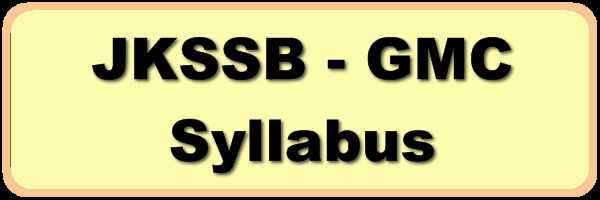 JKSSB Syllabus, Exam Pattern for Technician/Technical Assistant in 05 Newly Created GMCs J&K