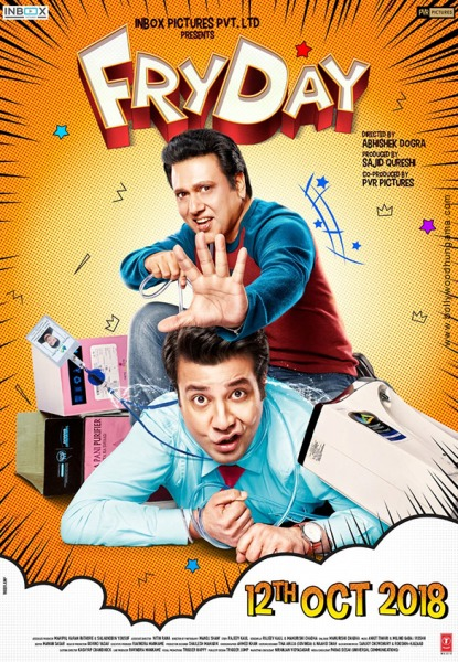 full cast and crew of Bollywood movie Fry Day 2018 wiki, Varun Sharma, Govinda Fry Day story, release date, Fry Day – See Your Evil wikipedia Actress name poster, trailer, Video, News, Photos, Wallpaper