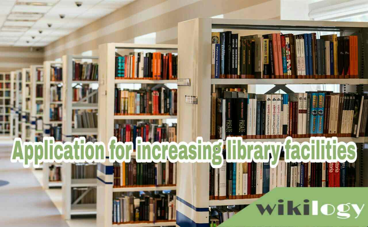 Application for increasing library facilities