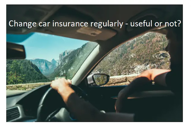 Change car insurance regularly - useful or not?