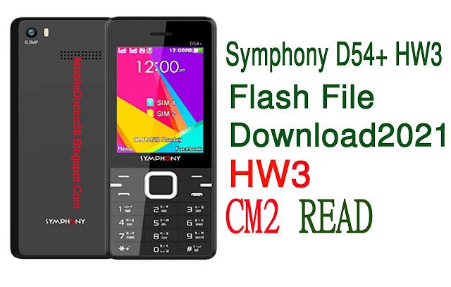 Symphony D54+HW3 Flash File Download 2021