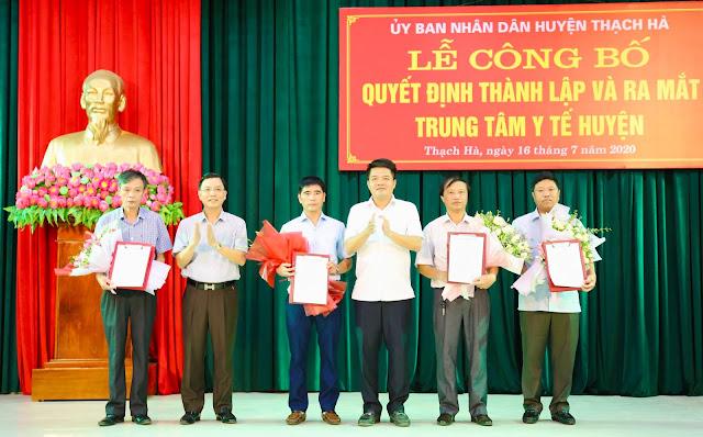 Lễ công bố quyết định thành lập và ra mắt Trung tâm Y tế huyện Thạch Hà