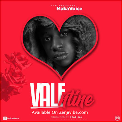 Maka Voice - Valentine (Official Audio)