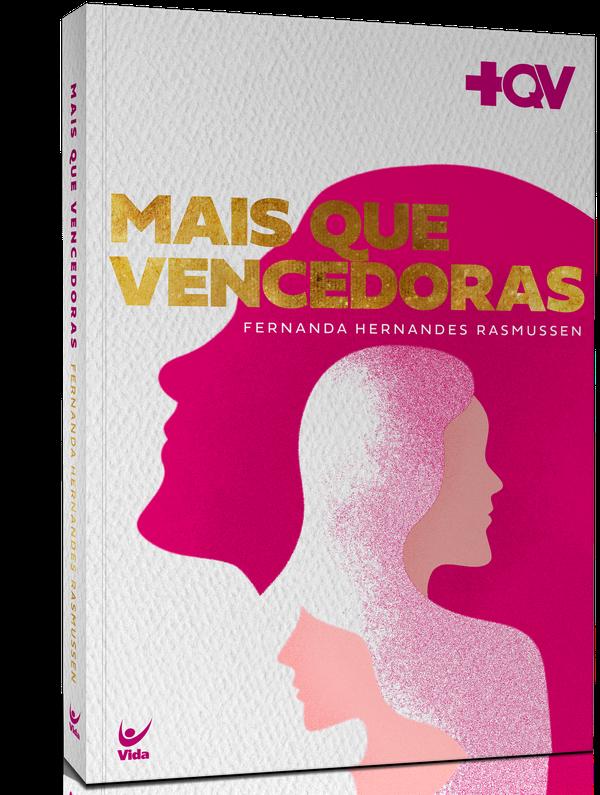 Mais Que Vencedoras -  Fernanda Hernandes desembarca no Brasil para lançar seu primeiro livro