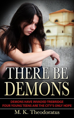 There Be Demons (Andor Demon Wars Book 1) by M. K. Theodoratus